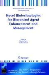 Novel Biotechnologies for Biocontrol Agent Enhancement and Manag