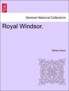 Royal Windsor. VOL. III.