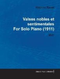 Valses Nobles Et Sentimentales by Maurice Ravel for Solo Piano (