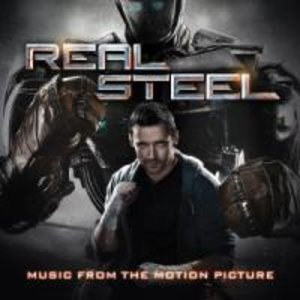 Real Steel-Music From The Motion Picture