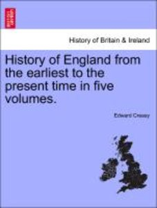 History of England from the earliest to the present time in five