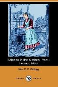 Science in the Kitchen. Part II (Illustrated Edition) (Dodo Pres