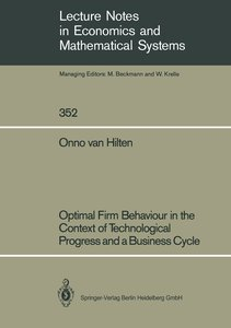 Optimal Firm Behaviour in the Context of Technological Progress