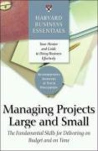 Managing Projects Large and Small
