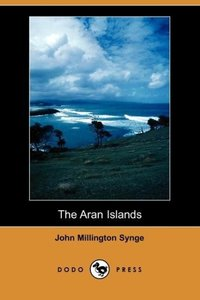 The Aran Islands (Dodo Press)