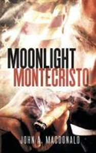Moonlight Montecristo