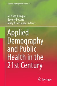 Applied Demography and Public Health in the 21st Century