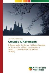 Crowley X Abramelin