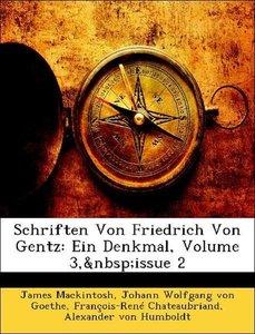 Schriften Von Friedrich Von Gentz: Ein Denkmal, Volume 3, issue