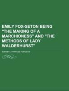 "Emily Fox-Seton Being ""The Making of a Marchioness"" and ""The Met"
