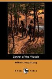 Secret of the Woods (Dodo Press)