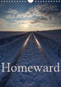 Homeward (Wall Calendar 2015 DIN A4 Portrait)