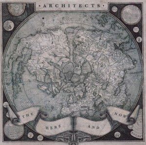 Architects: Here And Now