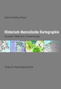 Historisch-thematische Kartographie