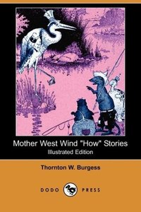 Mother West Wind How Stories (Illustrated Edition) (Dodo Press)