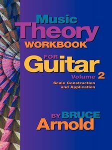 Music Theory Workbook for Guitar Volume Two