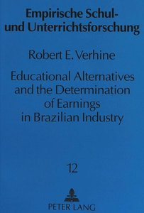 Educational Alternatives and the Determination of Earnings in Br