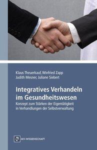 Integratives Verhandeln im Gesundheitswesen