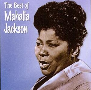 Best Of Mahalia Jackson