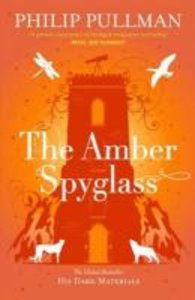 Dark Materials 3. The Amber Spyglass
