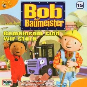 Bob, der Baumeister 15. Gemeinsam sind wir stark. CD