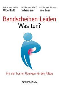 Bandscheiben-Leiden. Was tun?