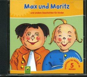 Max und Moritz-und andere Geschichten für Kinder