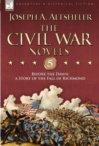 The Civil War Novels 5-Before the Dawn