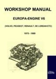 Workshop Manual Engine Volvo, Peugeot, Renault, De Lorean