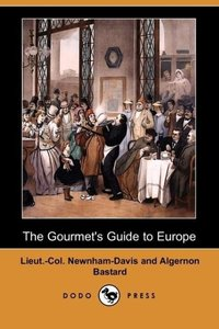 The Gourmet's Guide to Europe (Dodo Press)