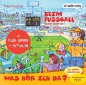 Was hör ich da? Beim Fußball