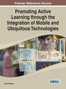 Promoting Active Learning Through the Integration of Mobile and
