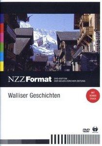 Walliser Geschichten - NZZ Format