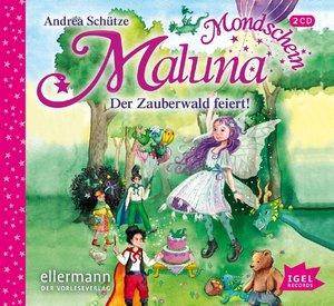 Maluna Mondschein.Der Zauberwald feiert