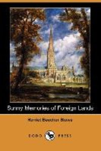 Sunny Memories of Foreign Lands (Illustrated Edition) (Dodo Pres