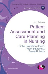 Howatson-Jones, L: Patient Assessment and Care Planning in N