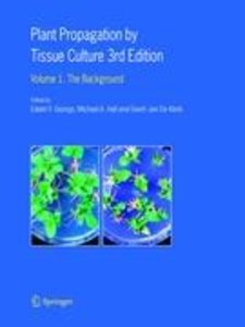 Plant Propagation by Tissue Culture 1
