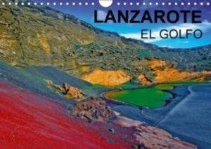 LANZAROTE EL GOLFO (Calendrier mural 2015 DIN A4 horizontal)