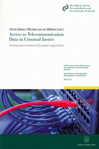 Access to Telecommunication Data in Criminal Justice.