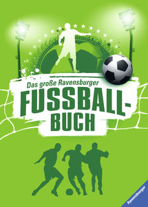 Das große Ravensburger Fußballbuch