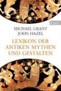 Lexikon der antiken Mythen und Gestalten