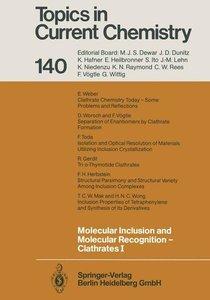Molecular Inclusion and Molecular Recognition - Clathrates I