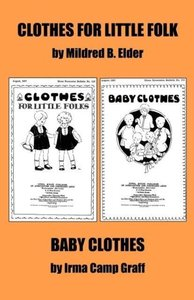 """Clothes for Little Folks"" and ""Baby Clothes"""