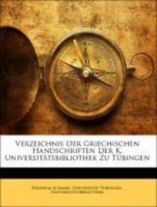 Verzeichnis Der Griechischen Handschriften Der K. Universitätsbi