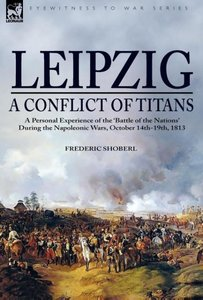 Leipzig-A Conflict of Titans