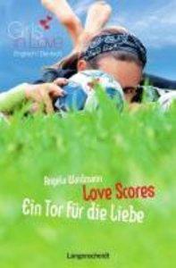Waidmann, A: Love Scores - Ein Tor für die Liebe