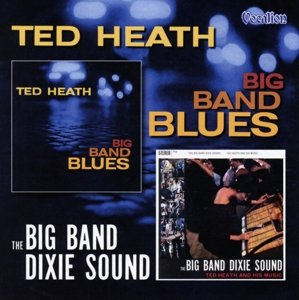 Big Band Dixie Sound & Big Band Blues