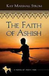 The Faith of Ashish