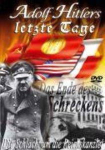 Die Schlacht um die Reichskanzlei - Adolf Hitlers letzte Tage