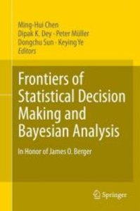 Frontiers of Statistical Decision Making and Bayesian Analysis